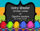 Hairy Monster Drawer Labels or Objective Headers