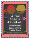 Haitian Creole Alphabet: Letter Writing Practice Sheets-Short Phrases (Haiti)