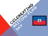 Haitian Flag Day Powerpoint Presentation