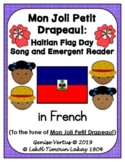 Haitian Flag Day Song and Emergent Reader in French (Bundle)