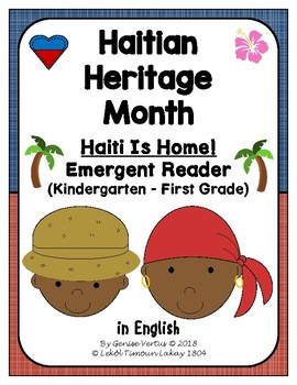 Haitian Heritage Month: Haiti Is Home Emergent Reader (EN) (Haiti) (K-1) (b/w)