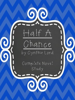 Half A Chance Novel Study
