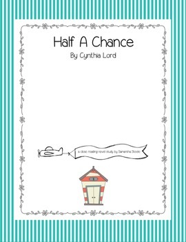 Half A Chance by Cynthia Lord CCSS aligned close reading novel study