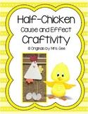 Half-Chicken Cause and Effect Craftivity