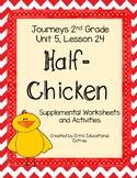 Half-Chicken, Journey's 2nd Grade, Unit 5 Lesson 24