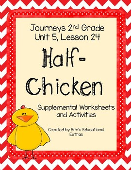 Half-Chicken, Journey's 2nd Grade, Unit 5 Lesson 24
