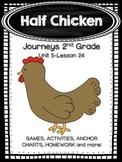 Half-Chicken Journeys 2nd Grade (Unit 5 Lesson 24)