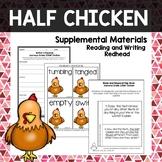 Half Chicken -  Journeys Second Grade Week 24