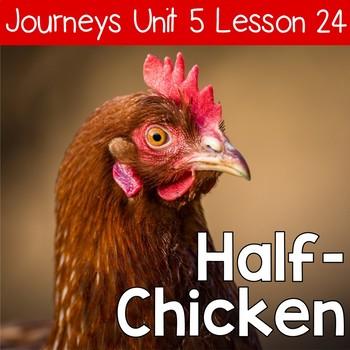 Half-Chicken Journeys Unit 5 Lesson 23 Supplemental Resources