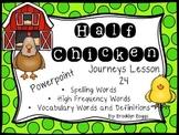 Half Chicken Powerpoint - Second Grade Journeys Lesson 24