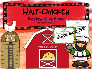 Half-Chicken Review Task Cards for Houghton Mifflin Journeys