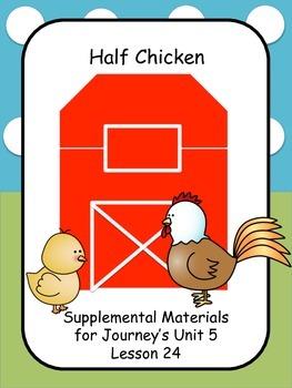 Half Chicken Supplemental Activities for Journey's Unit 5 Lesson 24