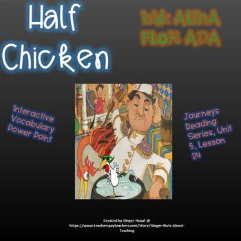 Half Chicken Vocabulary Power Point, Journeys Reading Series