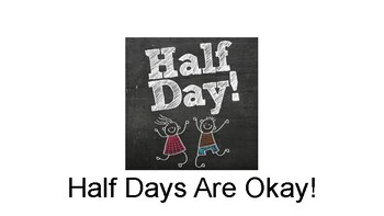 Half Day Social Story