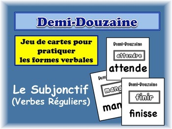 French Subjunctive (Regular) Card Game, Half Dozen