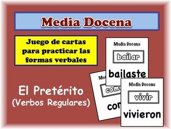 Spanish Preterite (Regular) Card Game, Half Dozen
