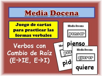 Spanish Stem-Change Verbs (e->i/ie) Card Game, Half Dozen