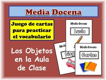 Spanish Classroom Objects Card Game, Half Dozen