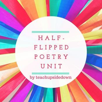Half-Flipped Poetry Unit