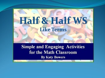 Half & Half Worksheet - Like Terms (Simplifying Expressions)