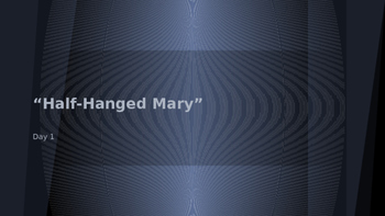 Half-Hanged Mary