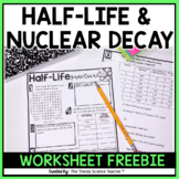 Half- Life and Radioactive Decay Worksheet-Nuclear Chemistry