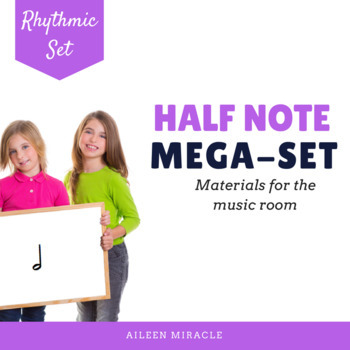 Songs, Activities, and Games to Teach Half Note {Bundle}