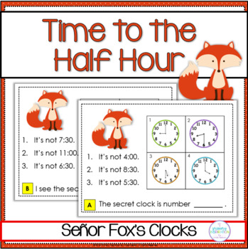 Time to the Hour and Half Hour Math Riddle Task Cards