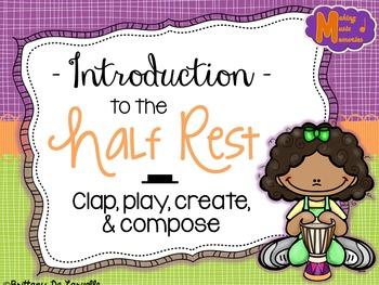 Half Rest Introduction - PDF/PPT