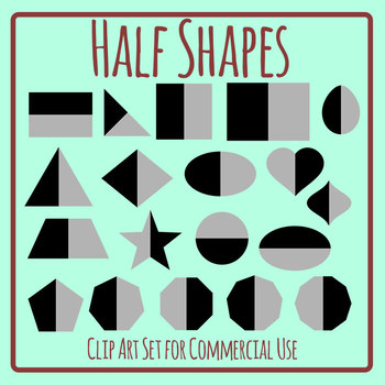 Half Shapes for Sorting / Fractions Clip Art Set Commercial Use