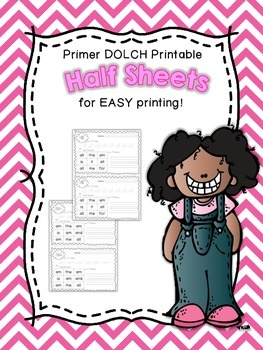 Half Sheet Printables~Primer DOLCH Sight Words