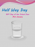 Half Way Day - 90th Day of the School Year