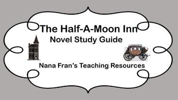 Half-a-Moon Inn Novel Study Guide