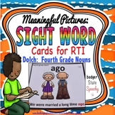 Dolch Fourth Grade Nouns:  Sight Word Cards with Pictures!