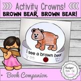 Brown bear brown bear Book Companion Activity Crowns