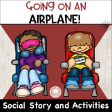 Going on an Airplane Social Story & Activities