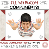 Fill My Bucket!  How to Give & Receive Compliments (MS and HS)