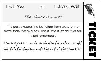 Hall Pass / Extra Credit Ticket