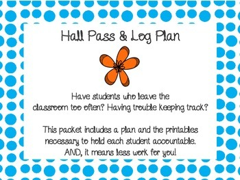 Hall Pass & Log management plan