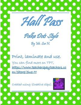 Hall Pass - Polka Dots Style