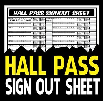 Hall Pass Signout Sheet - Classroom Management