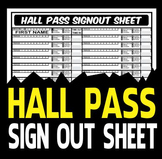 Hall Pass Signout Sheet - Classroom Management