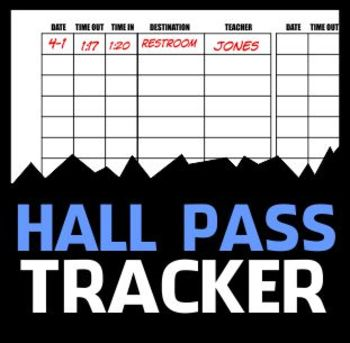 Hall Pass Tracker Sheet