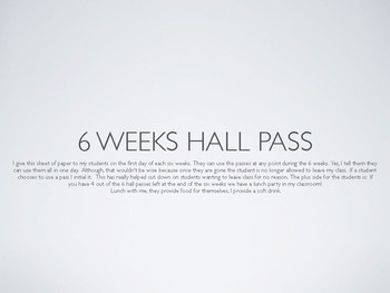Hall Pass for a 6 weeks
