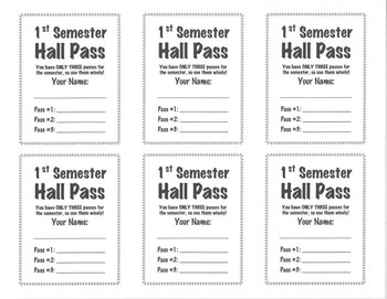 Hall Passes - 1st & 2nd Semester