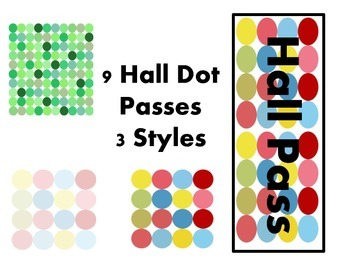 Hall Passes 3 Styles (Dot Theme)