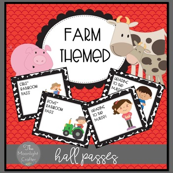 Hall Passes Farm Theme