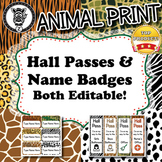 Hall Passes & Name Badges  - Animal Print - ZisforZebra - Editable!