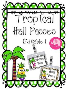 Hall Passes ~ Tropical ~ Editable