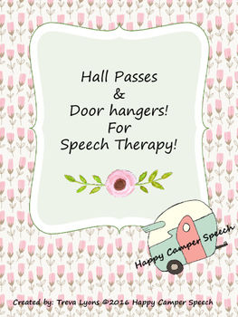 Hall Passes and Door Hangers for Speech Therapy!
